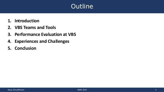 Video Browser Showdown (VBS) 2012-2019 Slide 2