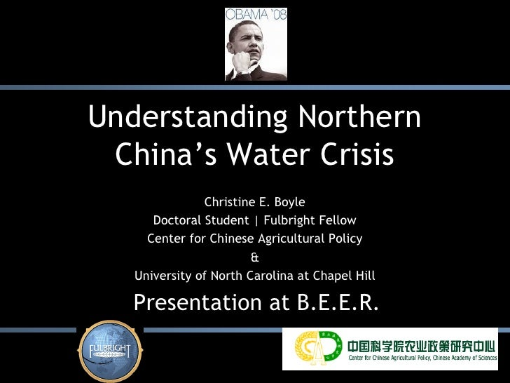 Understanding Northern  China's Water Crisis                Christine E. Boyle       Doctoral Student | Fulbright Fellow  ...