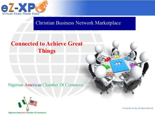Christian Business Network Marketplace  Connected to Achieve Great Things  Nigerian-American Chamber Of Commerce  © Copyri...