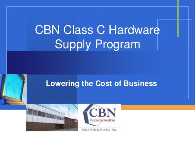 Company LOGO CBN Class C Hardware Supply Program Lowering the Cost of Business