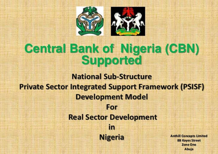 Central Bank of Nigeria (CBN)           Supported                National Sub-StructurePrivate Sector Integrated Support F...