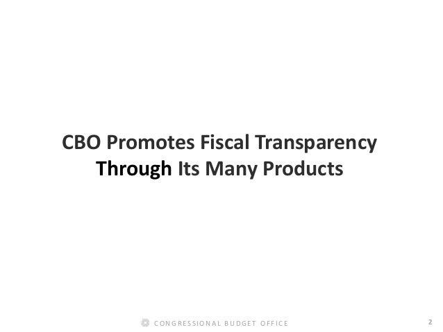 CBO's Contributions to Fiscal Transparency Slide 3