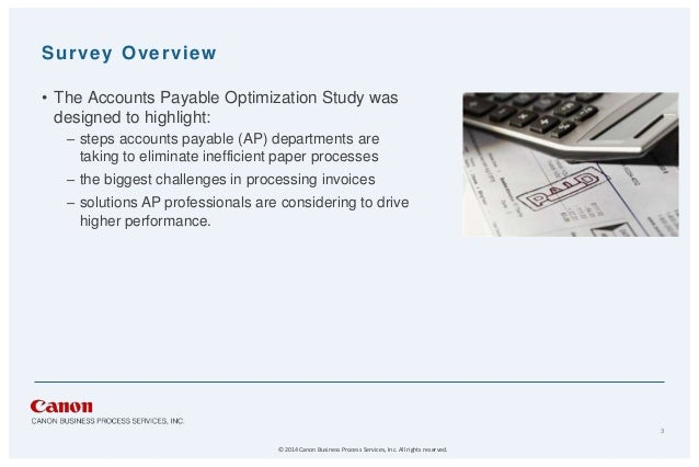payable surveys accounts payable optimization survey sponsored by canon 4870