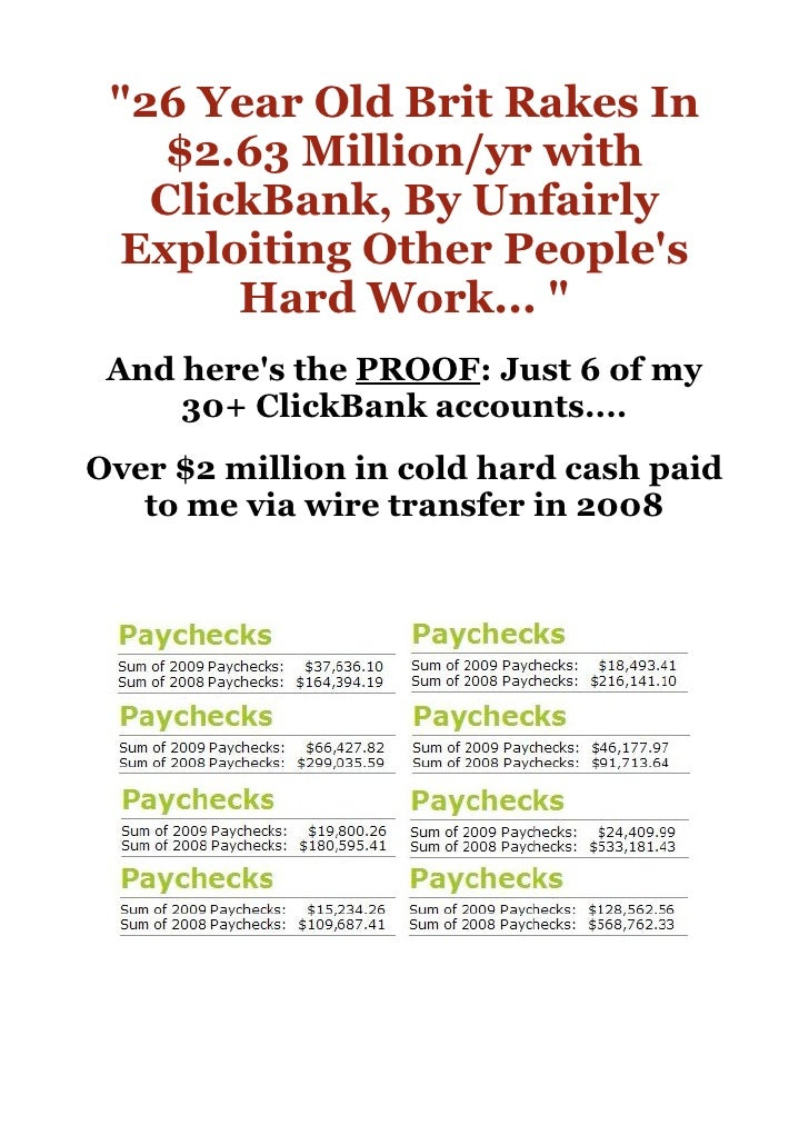 quot;26 Year Old Brit Rakes In         $2.63 Million/yr with        ClickBank, By Unfairly      Exploiting Other People's ...