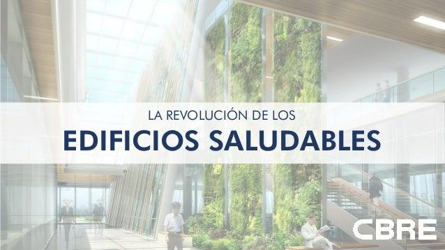 EDIFICIOS SALUDABLES LA REVOLUCIÓN DE LOS 1