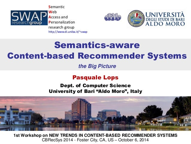 "Pasquale Lops  Dept. of Computer Science  University of Bari ""Aldo Moro"", Italy  Semantic  Web  Access and Personalization..."