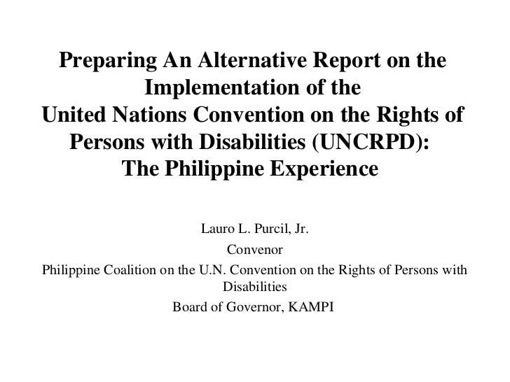 Preparing An Alternative Report on the          Implementation of theUnited Nations Convention on the Rights of  Persons w...