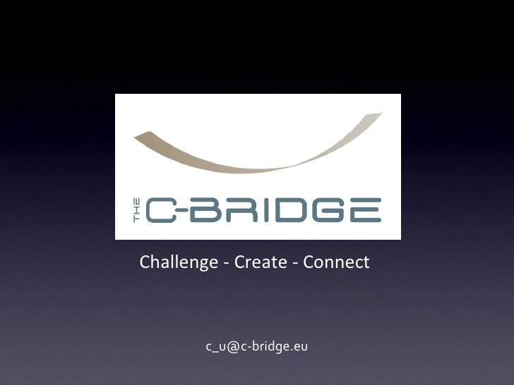 Challenge - Create - Connect  [email_address]