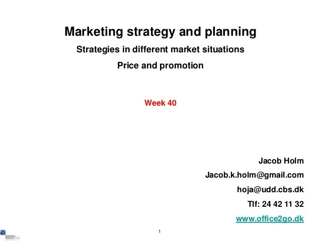 Marketing strategy and planning Strategies in different market situations          Price and promotion                 Wee...