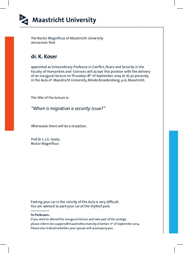 The Rector Magnificus of Maastricht University  announces that  dr. K. Koser  appointed as Extraordinary Professor in Conf...