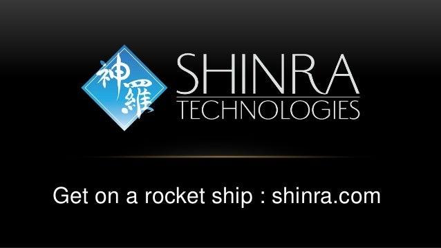 Get on a rocket ship : shinra.com