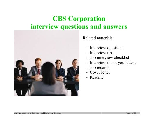 Cbs corporation interview questions and answers