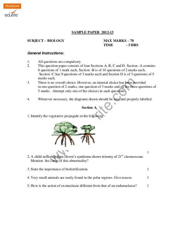 KENDRIYA VIDYALAYA SANGATHAN , ERNAKULAM REGION SAMPLE PAPER 2012-13 SUBJECT – BIOLOGY  MAX MARKS – 70 TIME - 3 HRS  Gener...
