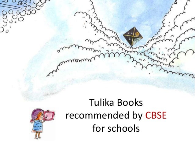 Tulika Booksrecommended by CBSE      for schools