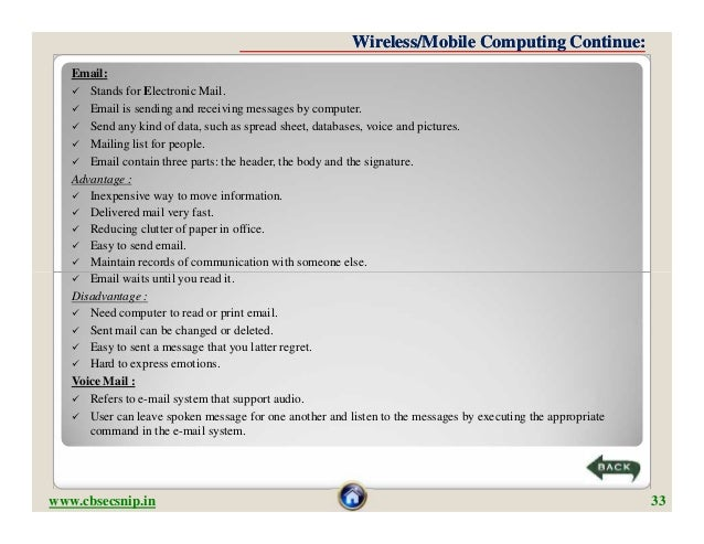 Wireless/Mobile Computing Continue:   Email:    Stands for Electronic Mail.    Email is sending and receiving messages b...