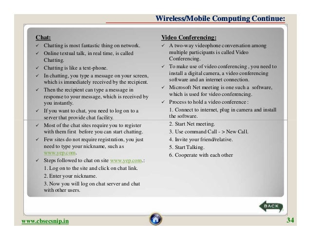 Wireless/Mobile Computing Continue:    Chat:                                                  Video Conferencing:       C...