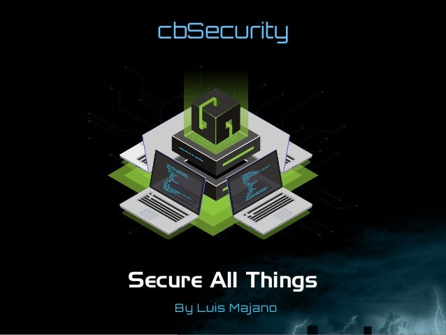 cbSecurity Secure All Things By Luis Majano