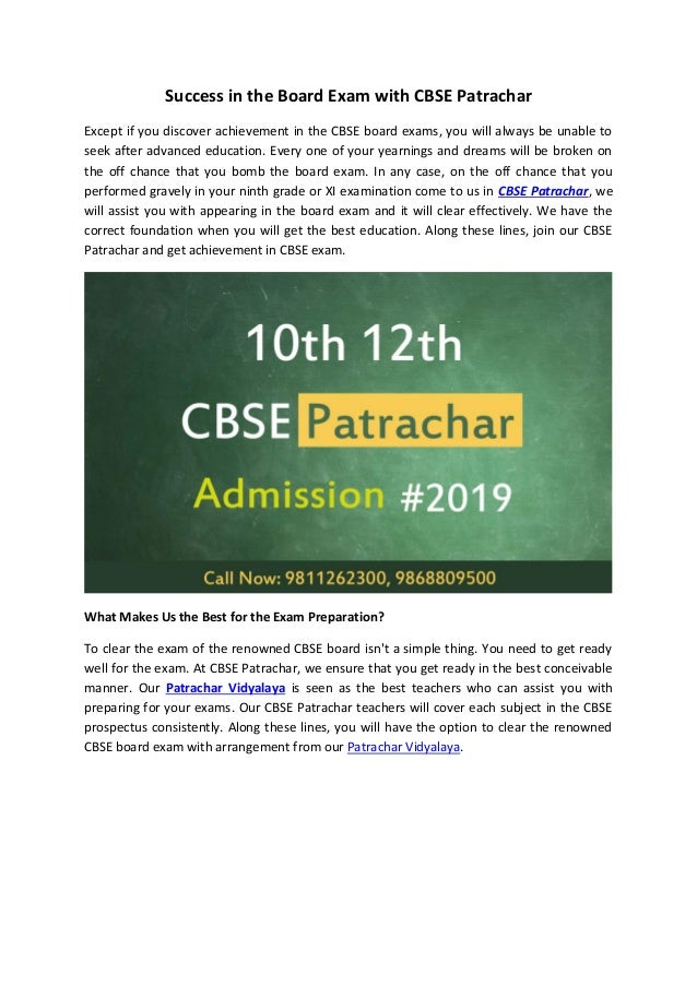 Success in the Board Exam with CBSE Patrachar Except if you discover achievement in the CBSE board exams, you will always ...
