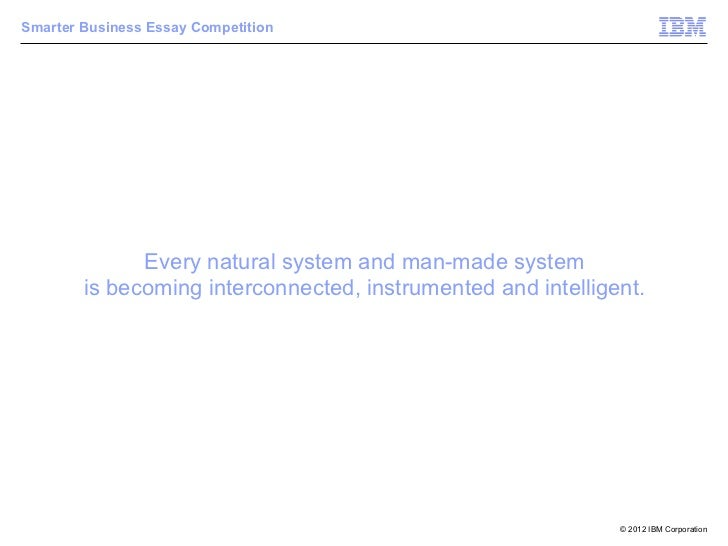 smarter business essay competition From this page, you can link to the essay titles and competition winners and runners-up,  government service, business, industry and public affairs.