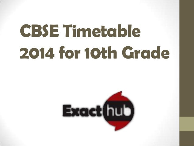 CBSE Timetable 2014 for 10th Grade