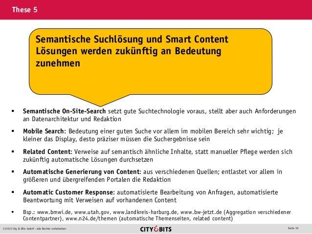 2013 City & Bits GmbH - alle Rechte vorbehalten Seite 10 These 5  Semantische On-Site-Search setzt gute Suchtechnologie ...