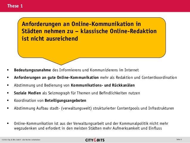 2013 City & Bits GmbH - alle Rechte vorbehalten Seite 6 These 1  Bedeutungszunahme des Informierens und Kommunizierens i...