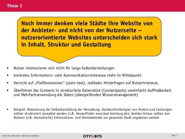 2013 City & Bits GmbH - alle Rechte vorbehalten Seite 7 These 2  Nutzer interessieren sich nicht für lange Selbstdarstel...