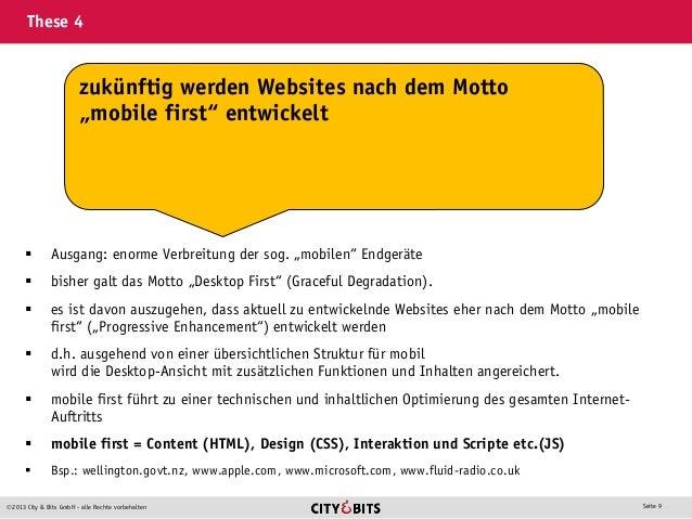 """2013 City & Bits GmbH - alle Rechte vorbehalten Seite 9 These 4  Ausgang: enorme Verbreitung der sog. """"mobilen"""" Endgerät..."""