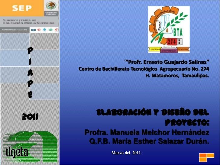 """P I                        """"Profr. Ernesto Guajardo Salinas""""       Centro de Bachillerato Tecnológico Agropecuario No. 274..."""