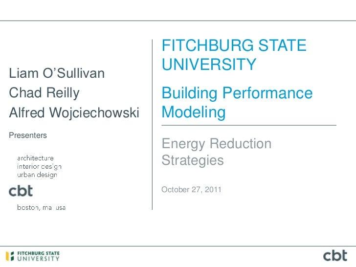 FITCHBURG STATELiam O'Sullivan                       UNIVERSITYChad Reilly            Building PerformanceAlfred Wojciecho...