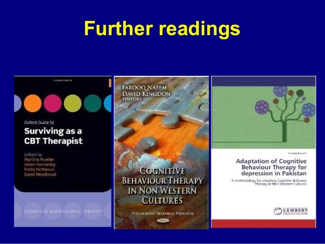 CBT in Non Western Cultures  29 CBT therapists from across the world – Role of culture/religion/system – CBT techniques m...