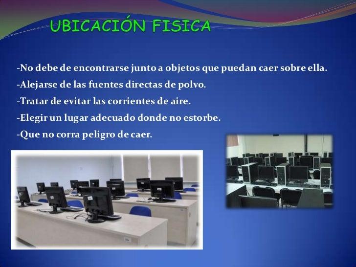 Estas circunstancias deben ser tenidas en cuenta idealmenteantes de la instalación de los equipos y sus accesorios como:-L...