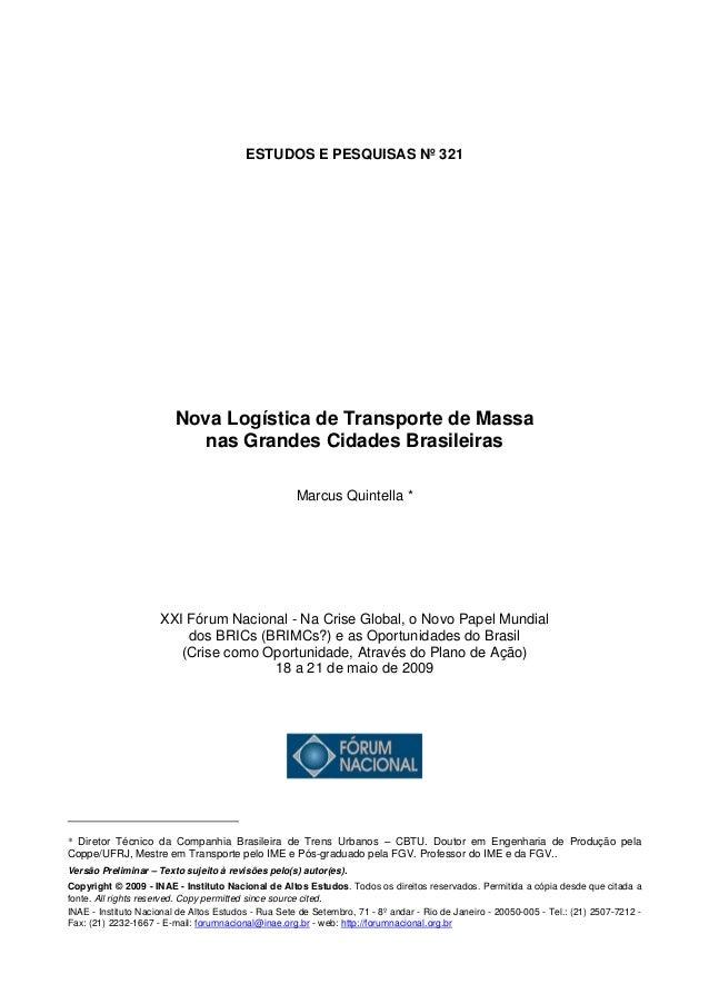 ESTUDOS E PESQUISAS Nº 321                         Nova Logística de Transporte de Massa                           nas Gra...