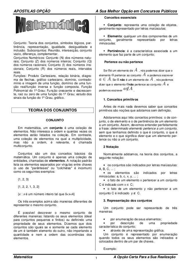 APOSTILAS OPÇÃO A Sua Melhor Opção em Concursos Públicos Matemática A Opção Certa Para a Sua Realização1 Conjunto: Teoria ...