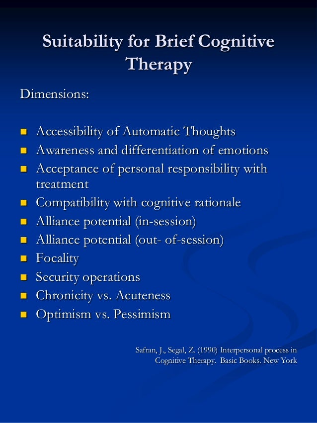 Suitability for Brief Cognitive Therapy Dimensions:             Accessibility of Automatic Thoughts Awareness an...