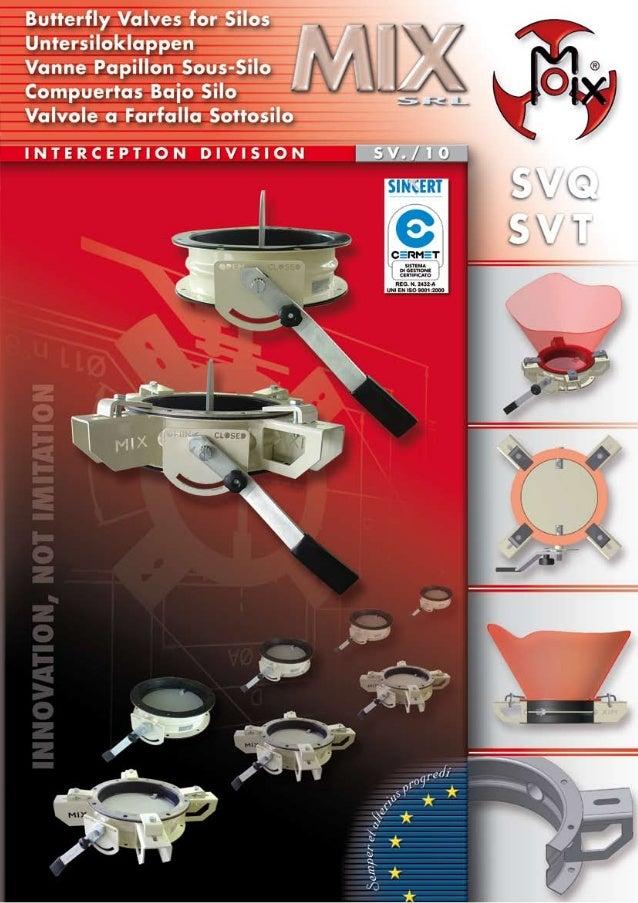 R La MIX S.r.l. ha progettato una valvola a farfalla tipo SVQ - SVT nelle grandezze DN250 - DN300. Il corpo valvola è in a...