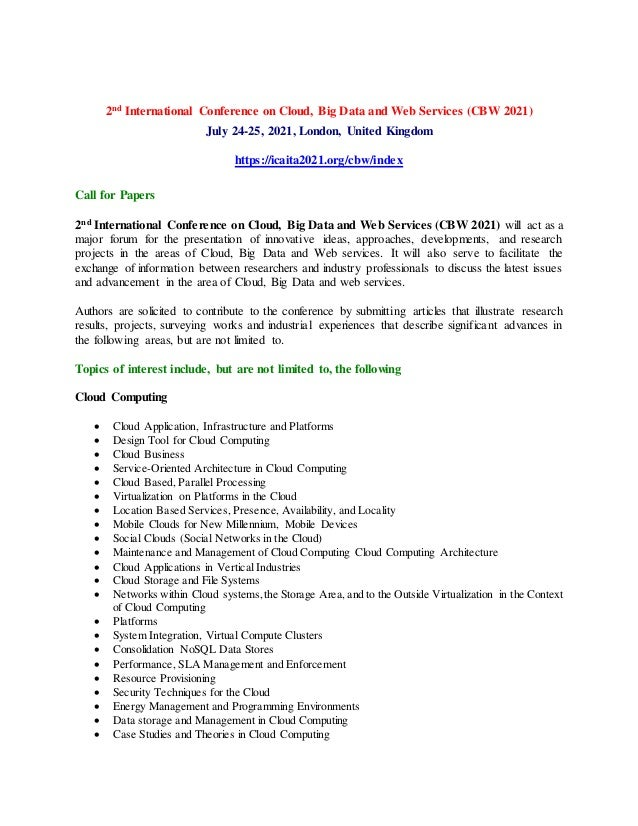 2nd International Conference on Cloud, Big Data and Web Services (CBW 2021) July 24-25, 2021, London, United Kingdom https...