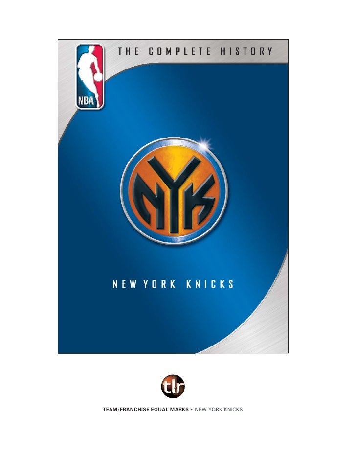 THE   COMPLETE   HISTORY     NEW YORK   KNICKS