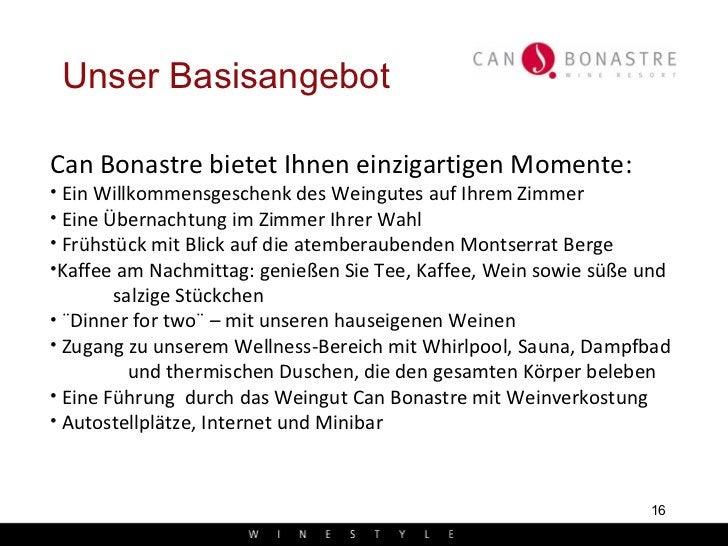 Unser Basisangebot <ul><li>Can Bonastre bietet Ihnen einzigartigen Momente: </li></ul><ul><li>Ein Willkommensgeschenk des ...