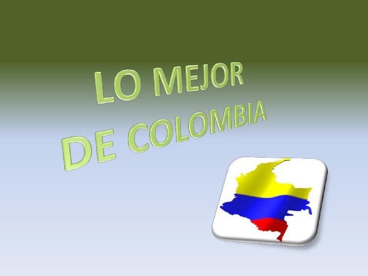 LO MEJOR<br /> DE COLOMBIA<br />