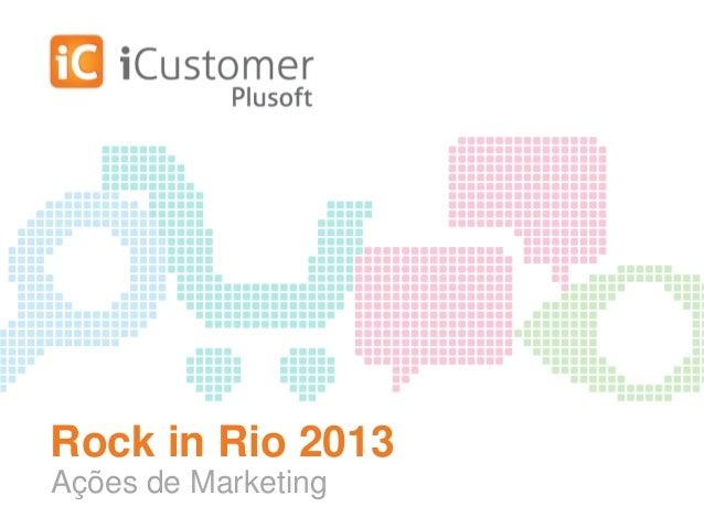 Rock in Rio 2013 Ações de Marketing