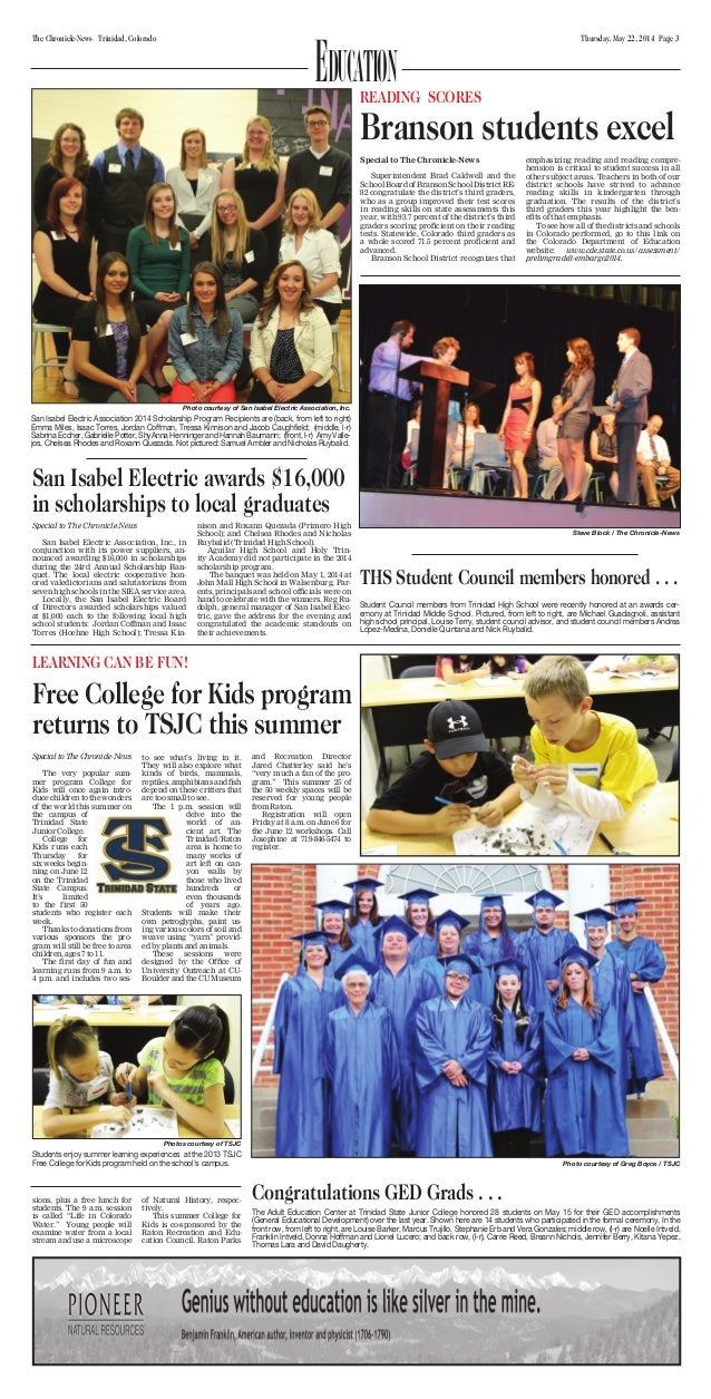 Thursday, May 22, 2014 Page 3The Chronicle-News Trinidad, Colorado Education Special to The Chronicle-News San Isabel Elec...