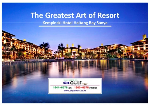 The Greatest Art of Resort Kempinski Hotel Haitang Bay Sanya
