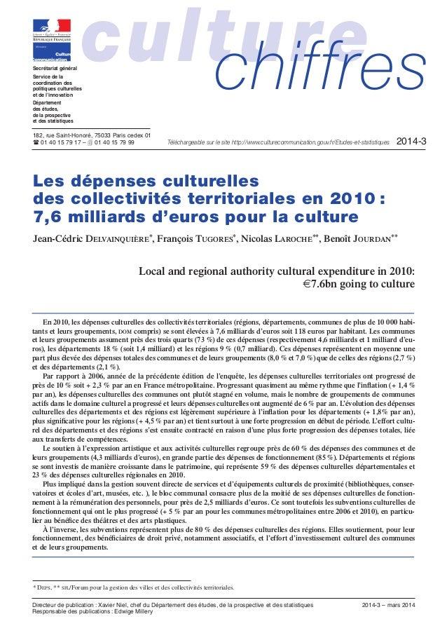 * DEPS, ** SFL/Forum pour la gestion des villes et des collectivités territoriales. Les dépenses culturelles des collectiv...