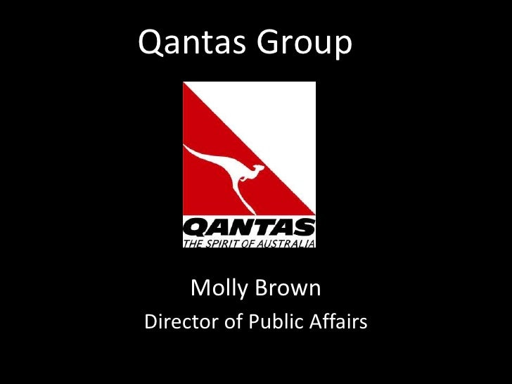 Qantas Group     Molly BrownDirector of Public Affairs
