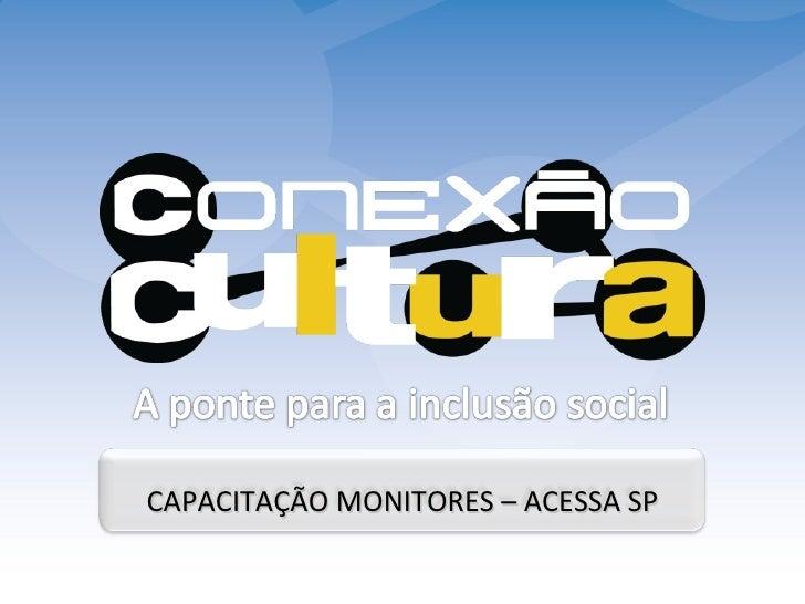 CAPACITAÇÃO MONITORES – ACESSA SP
