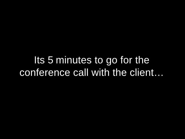 Conference Call with a Client Slide 2