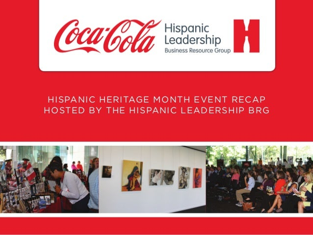 HISPANIC HERITAGE MONTH EVENT RECAP HOSTED BY THE HISPANIC LEADERSHIP BRG
