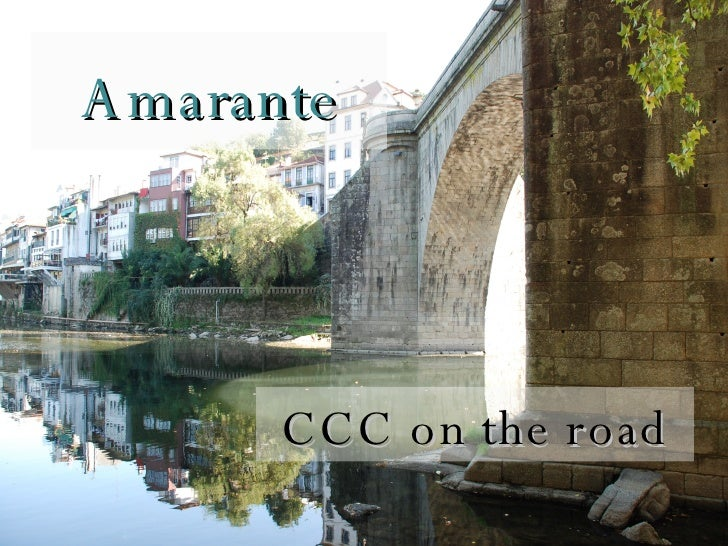 Amarante CCC on the road