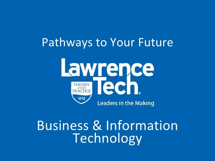 Pathways to Your Future Business & Information Technology